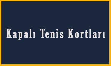 kapali-tenis-kortlari